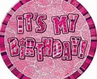 15cm Its My Birthday pink badge